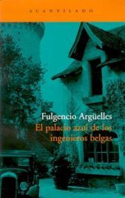 El palacio azul de los ingeniero belgas