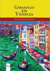 Portada de Girasoles en Venecia, libro de relatos de Jesús Serna Quijada