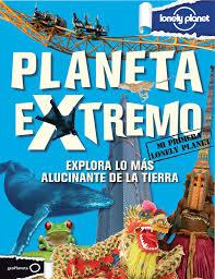 PLneta Extremo. Lonely Planet