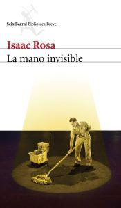 Portada de La mano invisible de Isaac Rosa