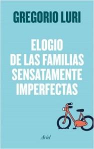 portada_familias-sensatamente-imperfectas_gregorio-luri_201705312334
